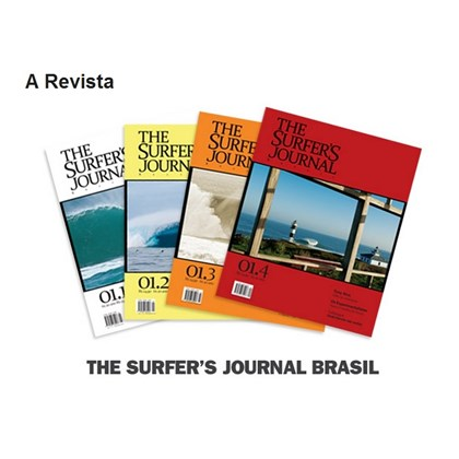 THE SURFERS JOURNAL BRASIL VOLUME 1 NÚMERO 6 ABR/ MAI 2013